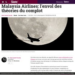 Malaysia Airlines: l'envol des théories du complot