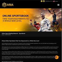 Malaysia Sport Betting Online - H3asia