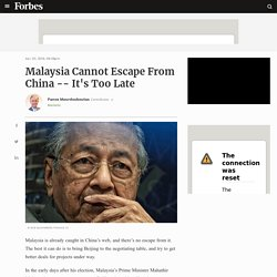 Malaysia Cannot Escape From China