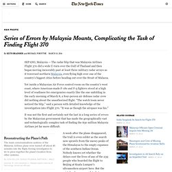 Series of Errors by Malaysia Mounts, Complicating the Task of Finding Flight 370