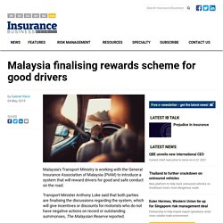 Malaysia finalising rewards scheme for good drivers