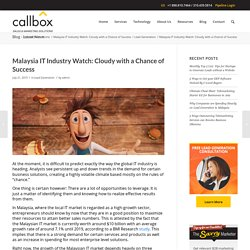 Malaysia IT Industry Watch: Cloudy with a Chance of Success - B2B Lead Generation Company Malaysia