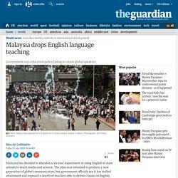 Malaysia drops English language teaching