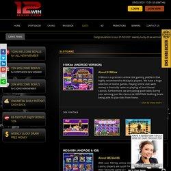 Play slot game Malaysia & Online Casino Slot Malaysia – 12WinAsia