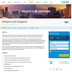 Malaysia and Singapore Holiday Package
