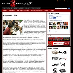 Malaysia Visa Run | Fight Passport