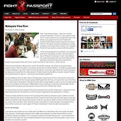 Malaysia Visa Run | Fight Passport