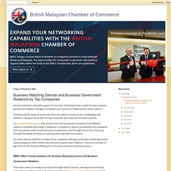 British Malaysian Chamber of Commerce: Business Matching Service and Business Government Relations by Top Companies