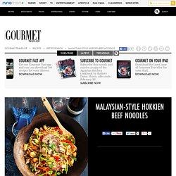 Malaysian-style Hokkien beef noodles