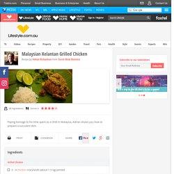 Malaysian Kelantan Grilled Chicken - lifestyle.com.au