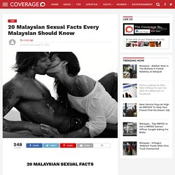 20 Malaysian Sexual Facts Every Malaysian Should Know - The Coverage Bureau