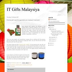IT Gifts Malaysiya: Premium gift is good to appreciate your employee's hard work