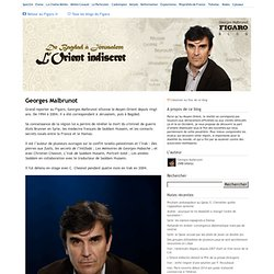 Georges Malbrunot - De Bagdad à Jérusalem : L'Orient indiscret