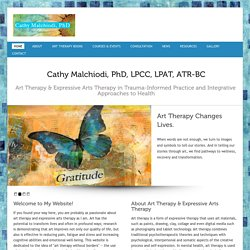 Cathy Malchiodi, PhD | Art Therapy Changes Lives.