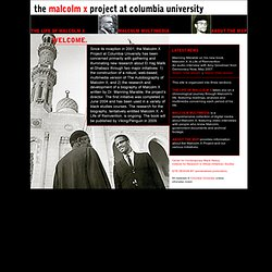 The Malcolm X Project at Columbia University