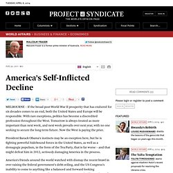 America's Self-Inflicted Decline - Malcolm Fraser