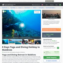 8 Days Yoga and Diving Holiday in Maldives - BookYogaRetreats.com