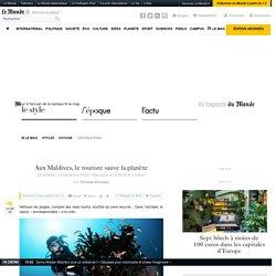 Aux Maldives, le touriste sauve la planète