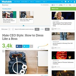 Male CEO Style: How to Dress Like a Boss