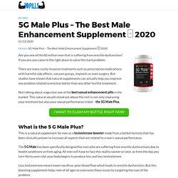 5G Male Plus - The Best Male Enhancement Supplement □ 2020