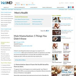 Masturbation: 5 Things You Didn't Know