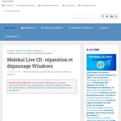 Live CD : réparer ou désinfection Windows