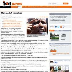malema-left-homeless-1.1463151#.UREL8FLiKkg