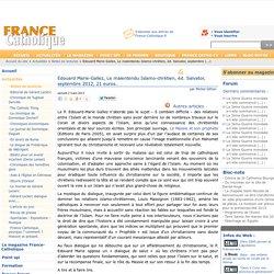 Edouard Marie-Gallez, Le malentendu Islamo-chrétien, éd. Salvator, septembre 2012, 21 euros.