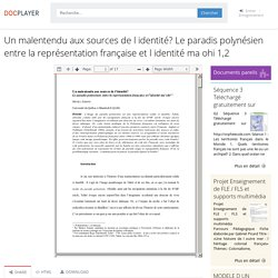 Un malentendu aux sources de l identité? Le paradis polynésien entre la représentation française et l identité ma ohi 1,2 - PDF