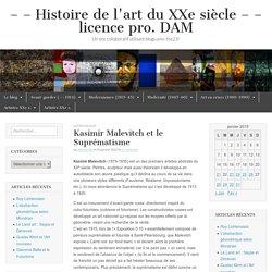 Kasimir Malevitch et le Suprématisme – – – Histoire de l'art du XXe siècle – – licence pro. DAM