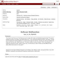 Software Malfunction - tiger_in_the_flightdeck - Sherlock (TV), Sherlock Holmes & Related Fandoms