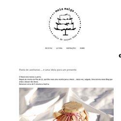 Meia Malga: Pasta de azeitonas ... e uma ideia para um presente