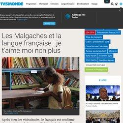 Les Malgaches et la langue française: je t'aime moi non plus