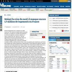 LaTribune.fr - Malgré la crise du neuf, il manque encore 1,7 mil