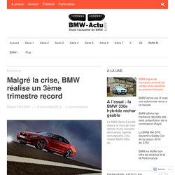 Malgré la crise, BMW réalise un 3ème trimestre record
