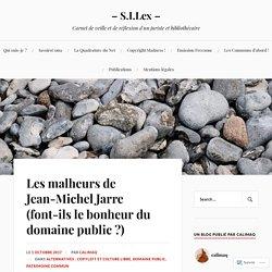 Les malheurs de Jean-Michel Jarre (font-ils le bonheur du domaine public ?) – – S.I.Lex –