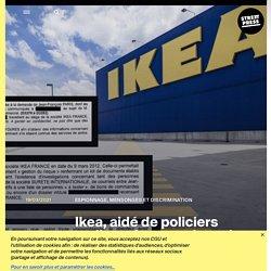 Ikea, aidé de policiers malhonnêtes, espionnait salariés et clients