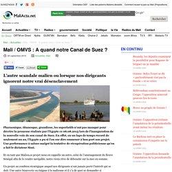 Mali / OMVS : A quand notre Canal de Suez ?