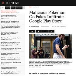 Malicious Pokémon Go Fakes Infiltrate Google Play Store