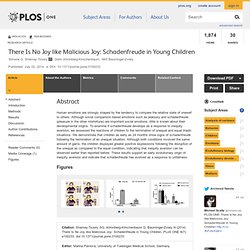 There Is No Joy like Malicious Joy: Schadenfreude in Young Children