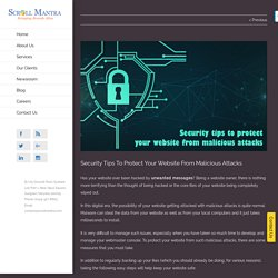 Security Tips To Protect Your Website From Malicious Attacks - Scrollmantra