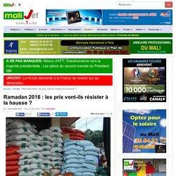 Ramadan 2016 : les prix vont-ils résister à la hausse ? Bamako Mali