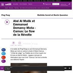 Abd Al Malik et Emmanuel Demarcy Mota - Camus: Le flow de la Révolte