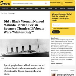 Did a Black Woman Named Malinda Borden Perish Because Titanic's Lifeboats Were 'Whites Only?'