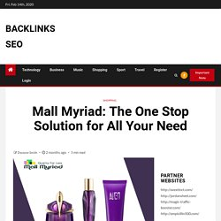 Mall Myriad: The One Stop Solution for All Your Need
