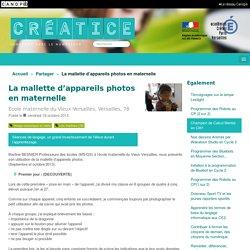 La mallette d'appareils photos en maternelle - Créatice