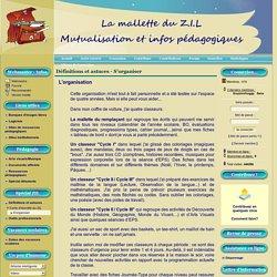 La mallette du ZIL - Définitions et astuces - S'organiser