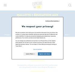 Mallette « Éducation aux médias et à l'information » — Exprime-toi ! Créez votre journal scolaire