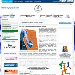 """La mallette """"Le Sport pour la Santé"""" - Outils de prévention"""