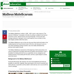 Malleus Maleficarum - The European Witch Hunters' Manual